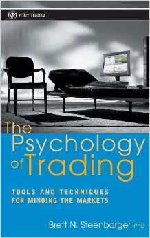 The Psychology of Trading Tools and Techniques for Minding the Markets